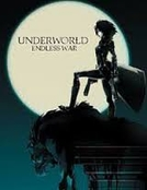 Anjos da Noite - Endless War (Underworld - Endless War)