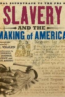 Escravidão e Construção da América - Poster / Capa / Cartaz - Oficial 1