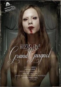 The Theatre Bizarre 2: Grand Guignol - Poster / Capa / Cartaz - Oficial 1