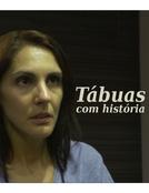 Tábuas com História (Tábuas com História)