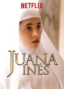 Juana Inés (1ª temporada) - Poster / Capa / Cartaz - Oficial 2