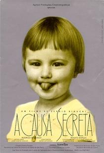 A Causa Secreta - Poster / Capa / Cartaz - Oficial 1