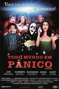 Todo Mundo em Pânico - Poster / Capa / Cartaz - Oficial 1