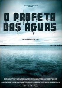 O Profeta das Águas  - Poster / Capa / Cartaz - Oficial 1