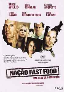 Nação Fast Food - Uma Rede de Corrupção - Poster / Capa / Cartaz - Oficial 3