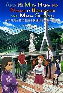 Ano Hi Mita Hana no Namae wo Bokutachi wa Mada Shiranai. - Poster / Capa / Cartaz - Oficial 5