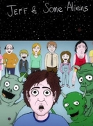 Jeff and Some Aliens (2ª Temporada) (Jeff and Some Aliens (Season 2))