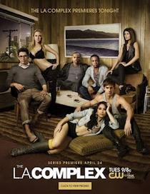 The L.A. Complex (1ª Temporada) - Poster / Capa / Cartaz - Oficial 1