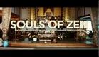 Souls of Zen - Teaser Trailer