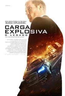 Carga Explosiva: O Legado - Poster / Capa / Cartaz - Oficial 4