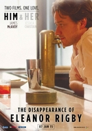 Dois Lados do Amor - Ele (The Disappearance of Eleanor Rigby: Him)