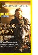 National Geographic: O Senhor dos Anéis - O Retorno do Rei