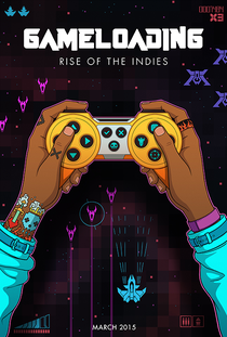 GameLoading: Rise of the Indies - Poster / Capa / Cartaz - Oficial 4