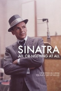 Sinatra: All or Nothing at All - Poster / Capa / Cartaz - Oficial 1