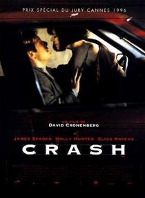 Crash - Estranhos Prazeres - Poster / Capa / Cartaz - Oficial 1