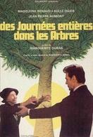 Dias Inteiros Entre as Árvores (Des journées entières dans les arbres)