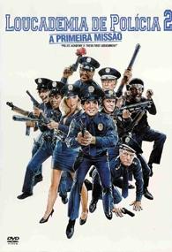 Loucademia de Polícia 2 - A Primeira Missão - Poster / Capa / Cartaz - Oficial 2