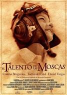 El Talento de las Moscas (El Talento de las Moscas)
