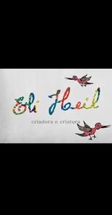 Eli Heil • Criadora e Criatura - Poster / Capa / Cartaz - Oficial 1