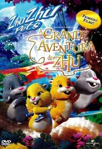 A Grande Aventura de Zhu - Poster / Capa / Cartaz - Oficial 1