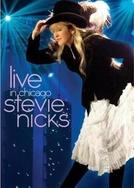 Live in Chicago - Stevie Nicks (Live in Chicago - Stevie Nicks)