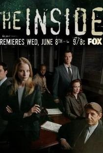 The Inside (1ª Temporada) - Poster / Capa / Cartaz - Oficial 1