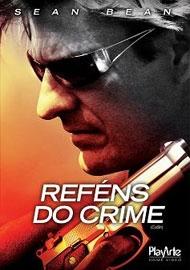 Reféns do Crime  - Poster / Capa / Cartaz - Oficial 4