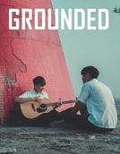 Grounded (擱淺少年)