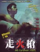 The Runaway Pistol (Zouhou qiang)
