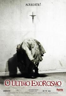 O Último Exorcismo - Poster / Capa / Cartaz - Oficial 1