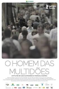 O Homem das Multidões - Poster / Capa / Cartaz - Oficial 2