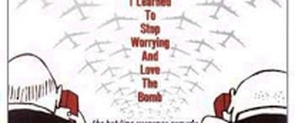 Dr. Fantástico ou como eu aprendi a parar de me preocupar e amar a bomba