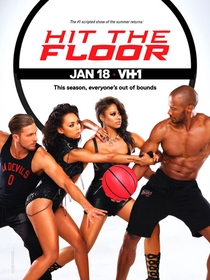 Hit the Floor (3ª Temporada) - Poster / Capa / Cartaz - Oficial 1