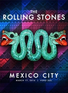 Rolling Stones - Mexico City 2016 (2nd Night) (Rolling Stones - Mexico City 2016 (2nd Night))