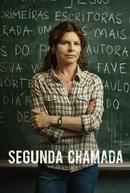 Segunda Chamada (1ª Temporada) (Segunda Chamada (1ª Temporada))