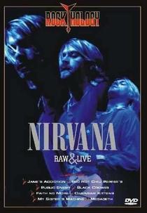 Nirvana Raw & Live - Poster / Capa / Cartaz - Oficial 1
