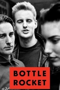 Bottle Rocket - Poster / Capa / Cartaz - Oficial 1