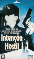 Intenção Hostil (With A Hostile Intent)