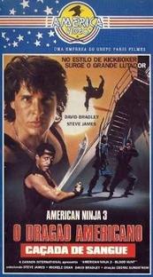 American Ninja 3: O Dragão Americano - Poster / Capa / Cartaz - Oficial 3