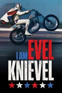 Eu, Evel Knievel - Poster / Capa / Cartaz - Oficial 1
