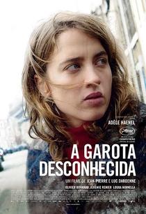 A Garota Desconhecida - Poster / Capa / Cartaz - Oficial 1