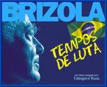 Brizola - Tempos de Luta  - Poster / Capa / Cartaz - Oficial 1