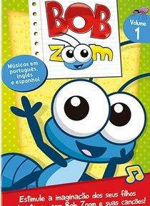 Bob Zoom - Poster / Capa / Cartaz - Oficial 1