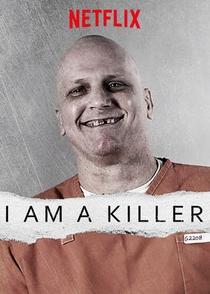I am a Killer - Poster / Capa / Cartaz - Oficial 1