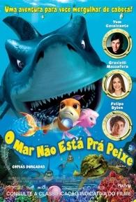 O Mar Não Está prá Peixe - Poster / Capa / Cartaz - Oficial 1