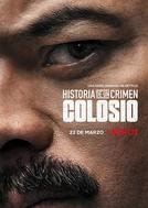 História de um Crime: Colosio (1ª Temporada)