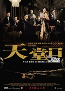 Irmãos de Sangue (Tian Tang Kou)