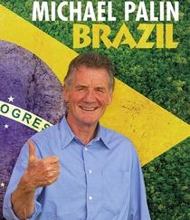 Brazil com Michael Palin - Poster / Capa / Cartaz - Oficial 1
