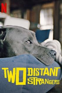 Dois Estranhos - Poster / Capa / Cartaz - Oficial 2