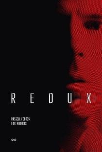 Redux  - Poster / Capa / Cartaz - Oficial 1